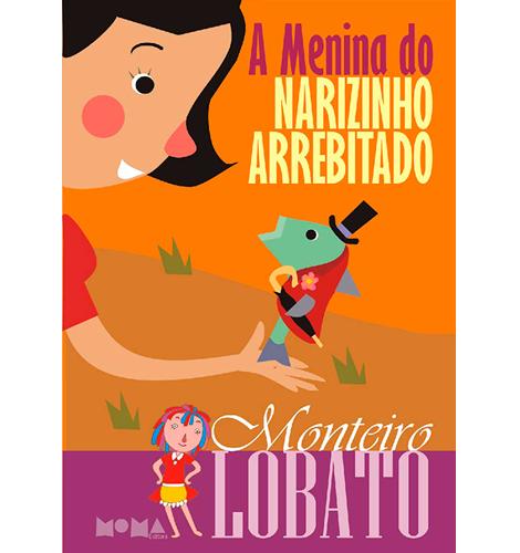 A menina do Narizinho Arrebitado | Maurício Veneza